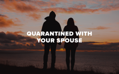 Quarantined With Your Spouse