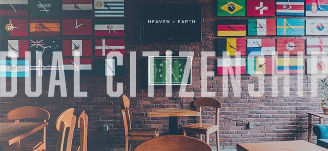 Dual Citizenship | Week 3, Day 5