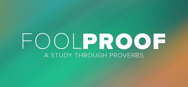 Proverbs: Week 6   Day 5
